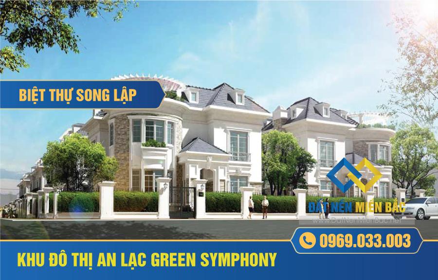 biet-thu-song-lap-du-an-an-la-green-symphony-van-canh-an-lac