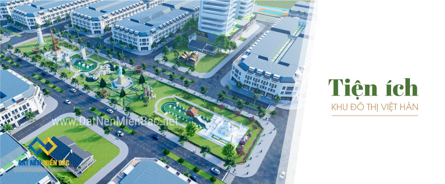Tiện ích khu đô thị Việt Hàn